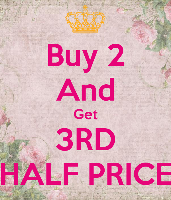 Buy From: Buy 2 And Get 3RD HALF PRICE Poster