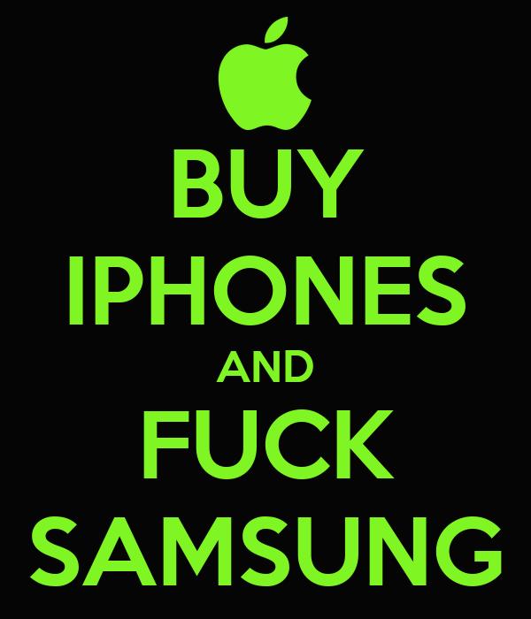 Fuck Samsung 33