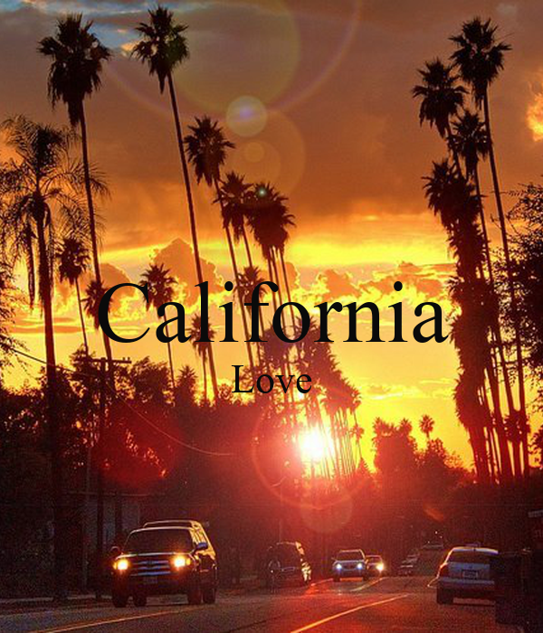 california Love Poster california Love Keep calm-o-Matic