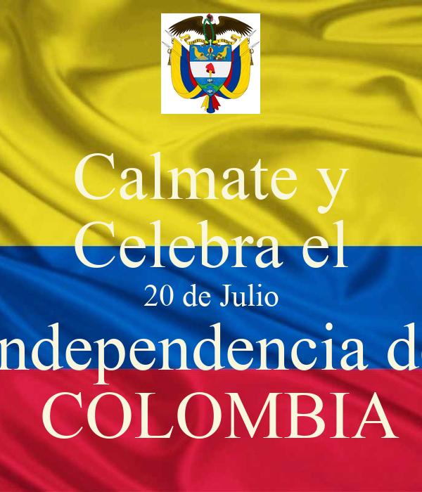 Calmate y celebra el 20 de julio independencia de colombia for Jardines 20 de julio bogota