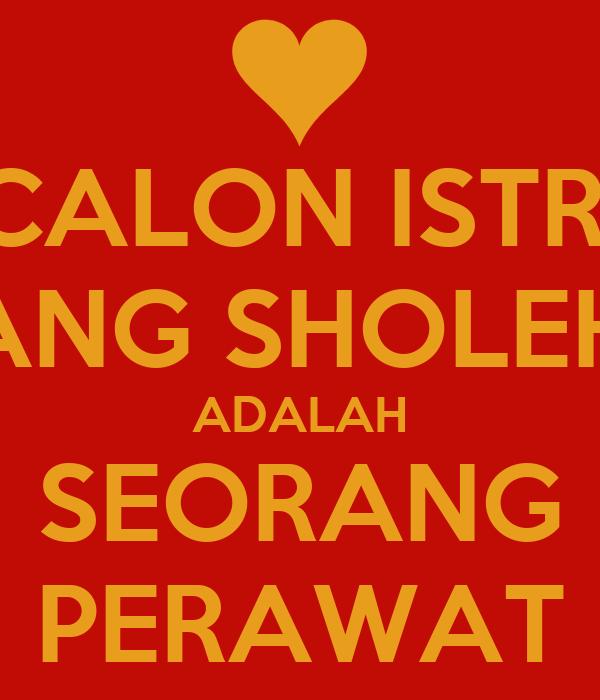 CALON ISTRI YANG SHOLEHA ADALAH SEORANG PERAWAT - KEEP ...