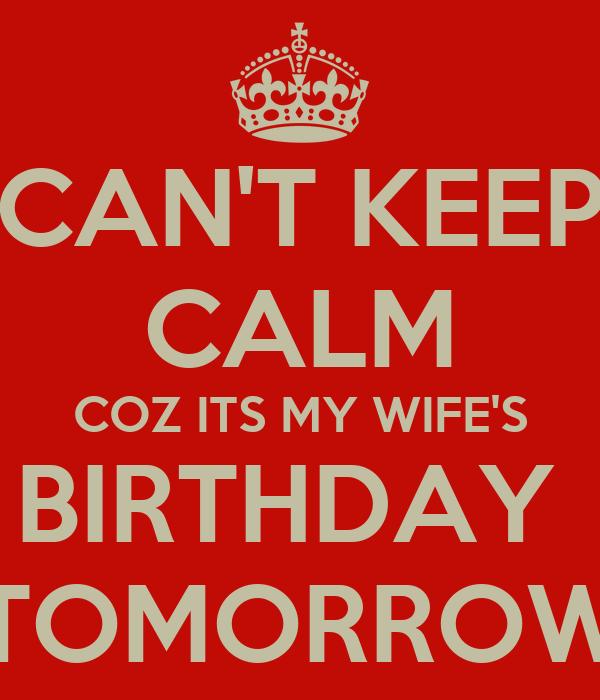 can t keep calm coz its my wife s birthday tomorrow poster prateek