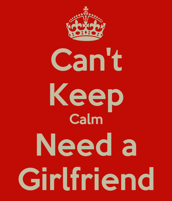 Need for girlfriend