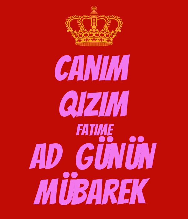 Canim Qizim Fatime Ad Gunun Mubarek Poster Fatime Keep Calm O
