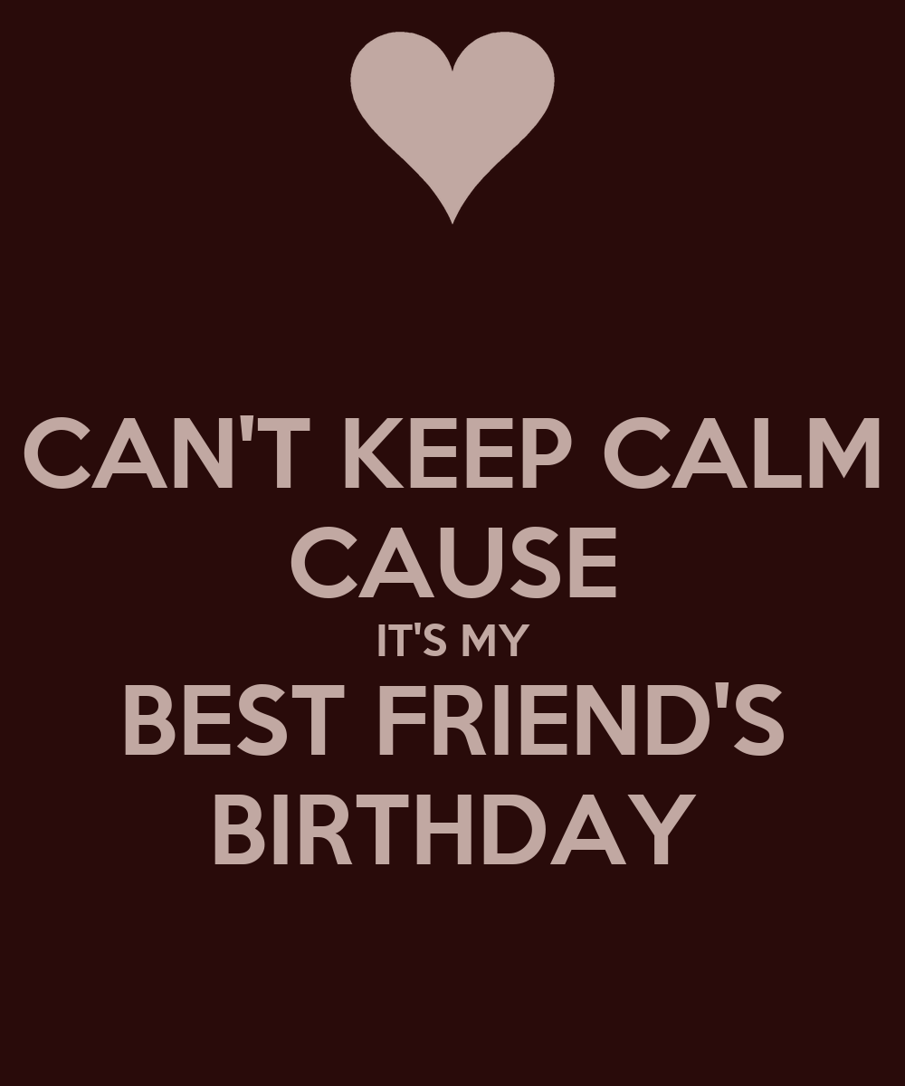 Quotes 21St Birthday 21St Birthday Quotes For My Best Friend Can T Keep Calm Cause It