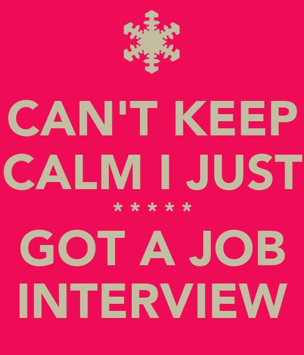 Finally Got a Job Got a Job Interview Keep