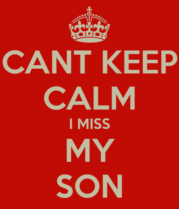 Inspirational I Miss My Son Quotes