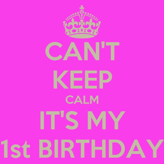 1st Birthday Logo Calm it 39 s my 1st Birthday
