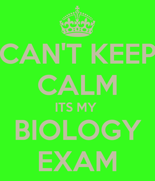 can 39 t keep calm its my biology exam poster sophie keep calm o matic. Black Bedroom Furniture Sets. Home Design Ideas