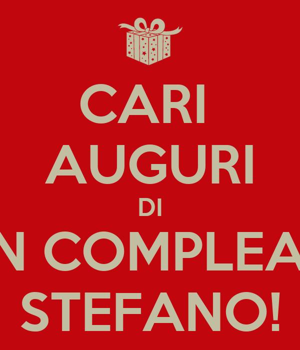 Cari Auguri Di Buon Compleanno Stefano Poster Eva Keep Calm O Matic