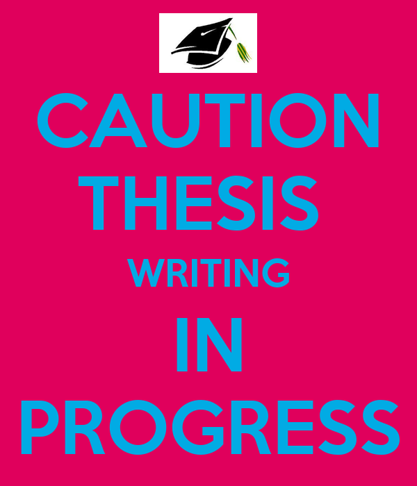 thesis writing in progress 2 t shirt Dissertation editing services for students we'll help with your work in progress, checking for clarity if you're writing your thesis or dissertation.