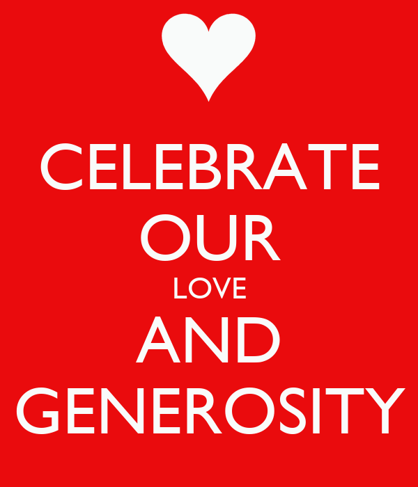 CELEBRATE OUR LOVE AND GENEROSITY Poster | JS | Keep Calm ...