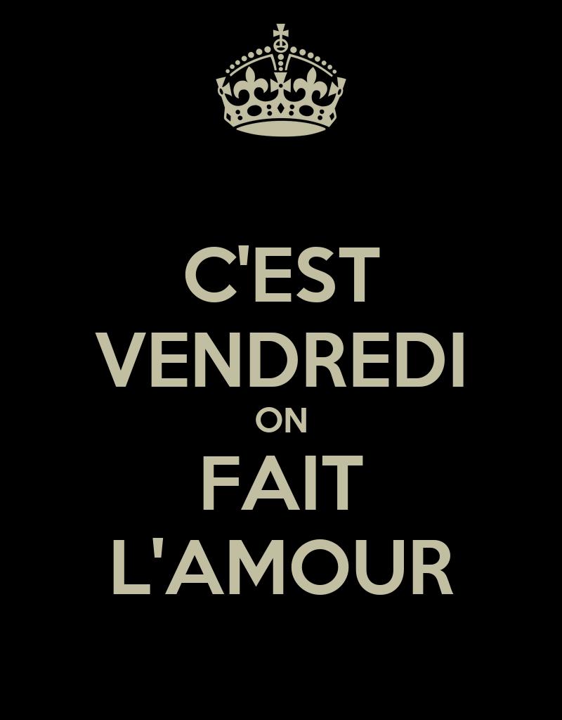 c 39 est vendredi on fait l 39 amour poster mxm54908 keep calm o matic. Black Bedroom Furniture Sets. Home Design Ideas