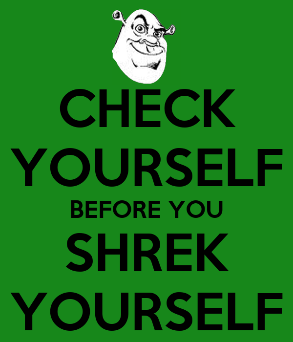 Check yourself meme