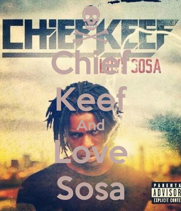 Chief Keef Love Sosa: Chief Keef And Love Sosa Poster