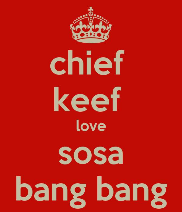 Sosa Chief Keef Wallpaper Chief Keef Love Sosa Bang Bang