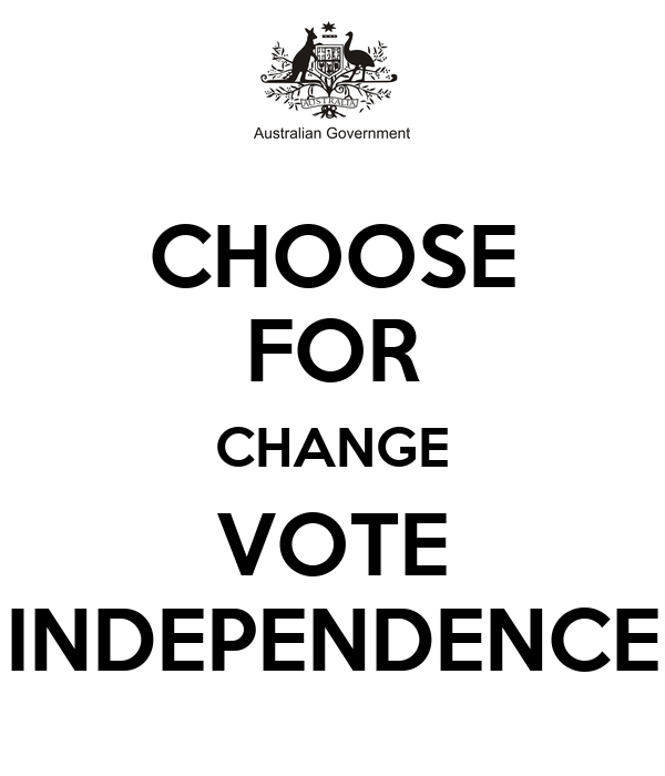 independence choose