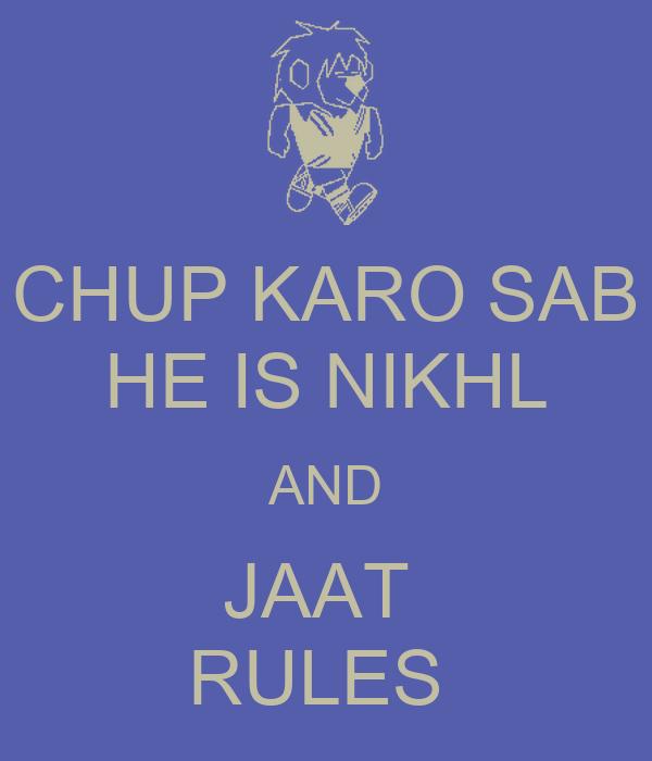 Wallpaper download karo - Chup Karo Sab He Is Nikhl And Jaat Rules Poster