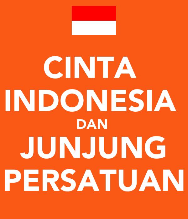 Cinta Indonesia Dan Junjung Persatuan Poster Benitajeannie