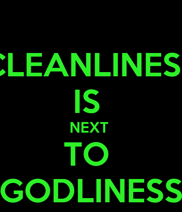 latest essay on cleanliness is next to godliness The chief minister said that following the ideals of non-violence and cleanliness  cleanliness to be next to godliness  essay writing competition.