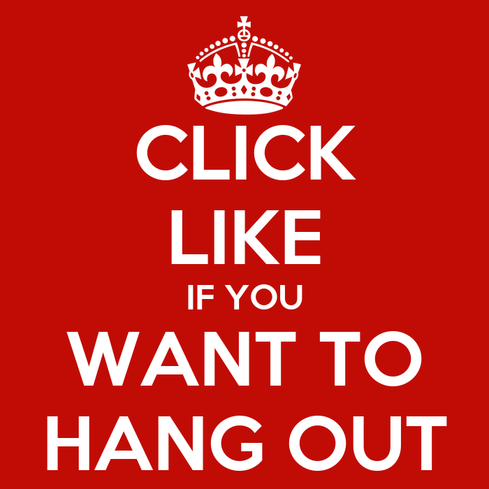 Click like if you want to hang out poster tom keep