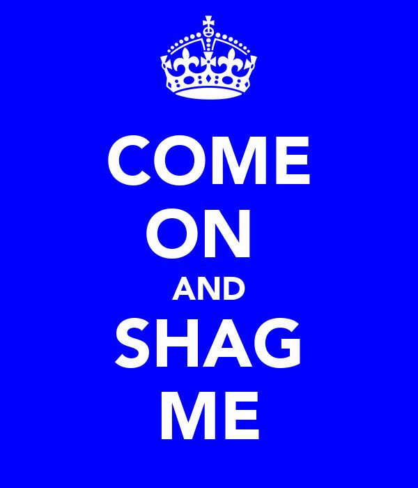 Shag me uk