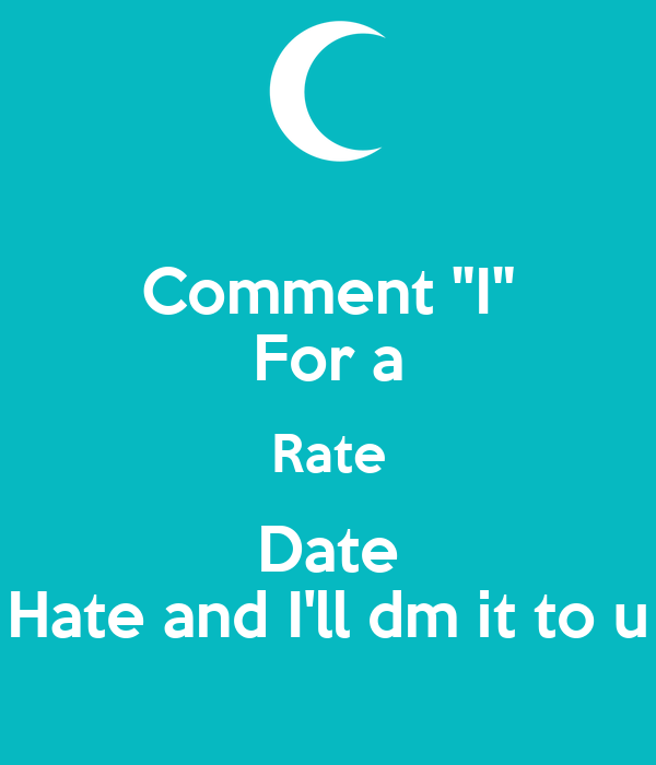 date rate hate