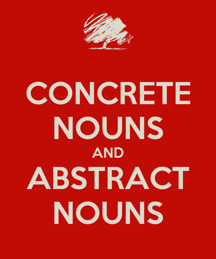 concrete nouns and abstract nouns png concrete nouns and abstract ...