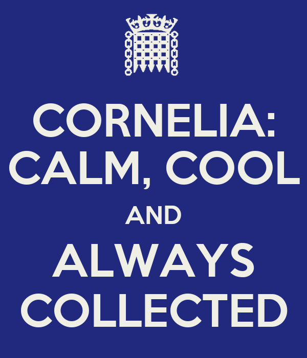 cornelia calm cool and always collected keep calm and
