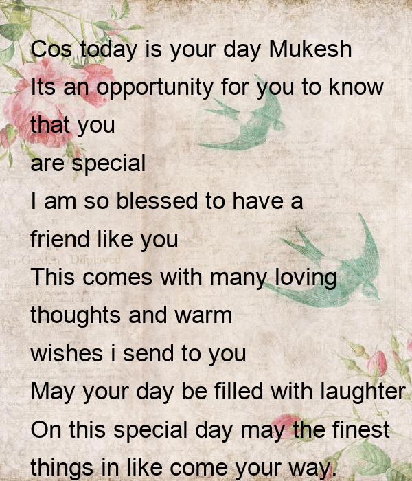 Cos Today Is Your Day Mukesh Its An Opportunity For You To Know That