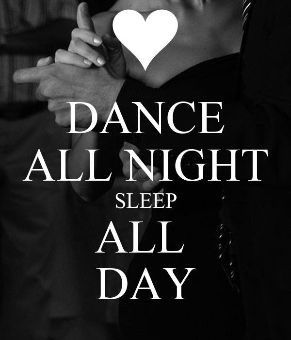 Keep Calm And Dance All Night