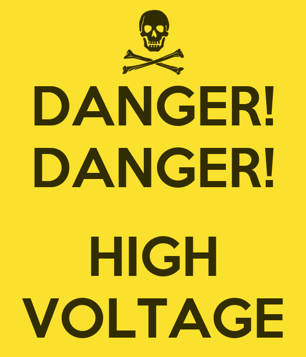 Danger Danger High Voltage