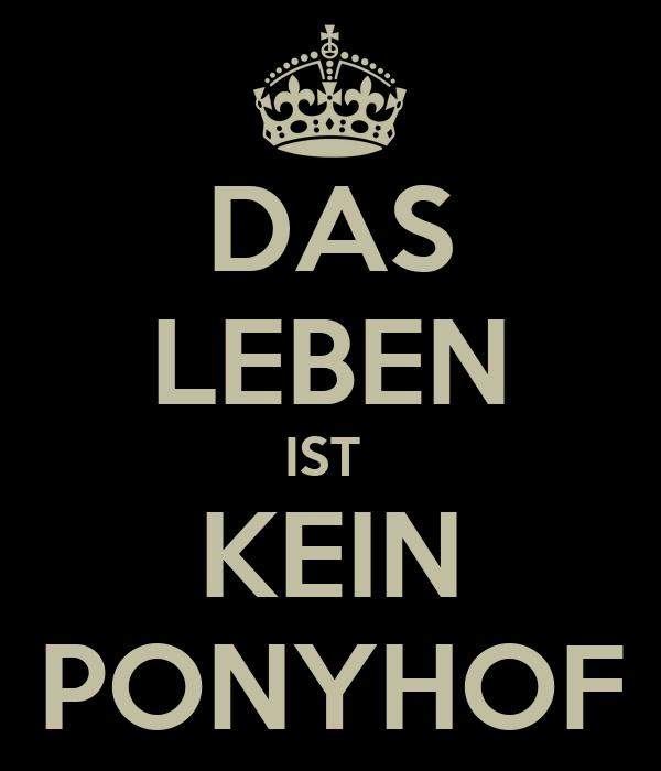 das leben ist kein ponyhof poster turkoguz keep calm o matic. Black Bedroom Furniture Sets. Home Design Ideas