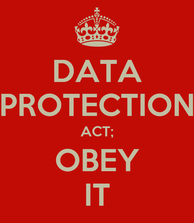 data protection act An act to make new provision for the regulation of the processing of information relating to individuals, including the obtaining, holding, use or disclosure of such.