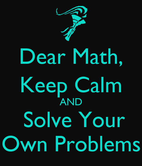 Dear Math Solve Your Own Problems images