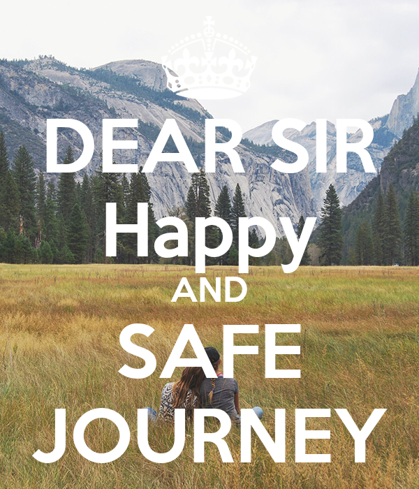 safe journey Have a safe journey has 7 ratings and 5 reviews neha said: this is an excerpt from my review on my blog road accidents can leave an indelible mark on .