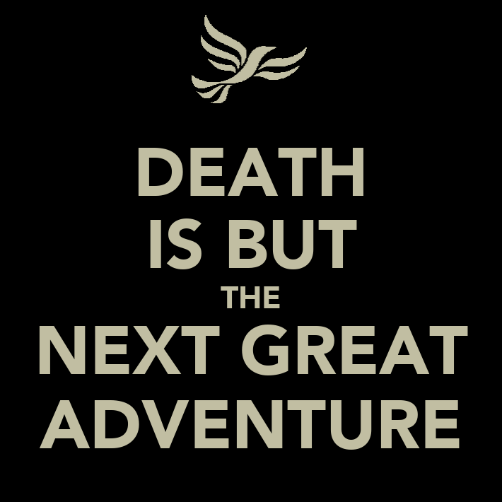 death is but the next great adventure poster mani keep