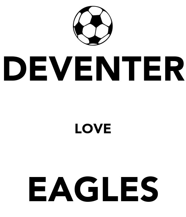 DEVENTER LOVE EAGLES - KEEP CALM AND CARRY ON Image Generator