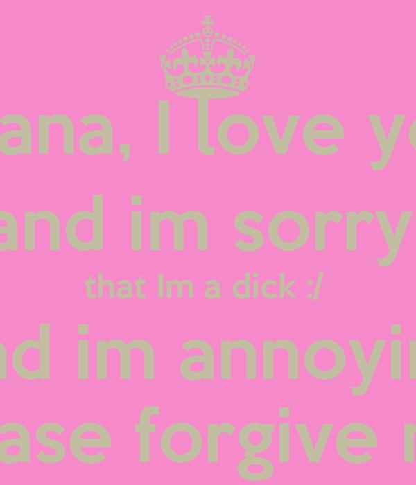 Diana  I love you and ...