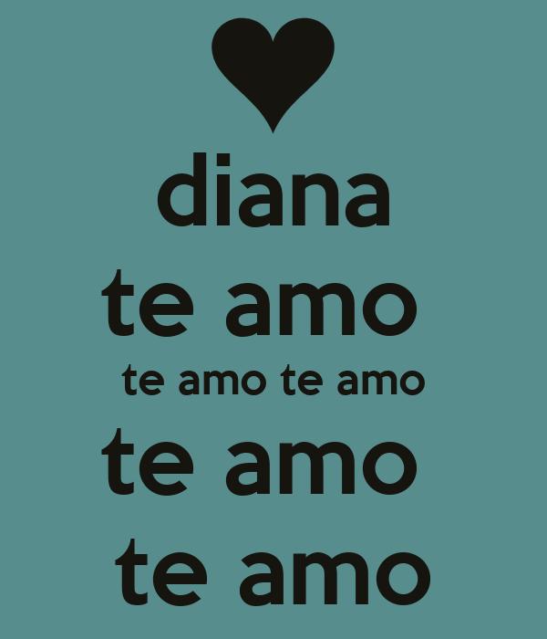 Imagenes que digan Diana te amo - Imagui