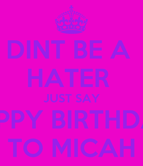 dint-be-a-hater-just-say-happy-birthday-