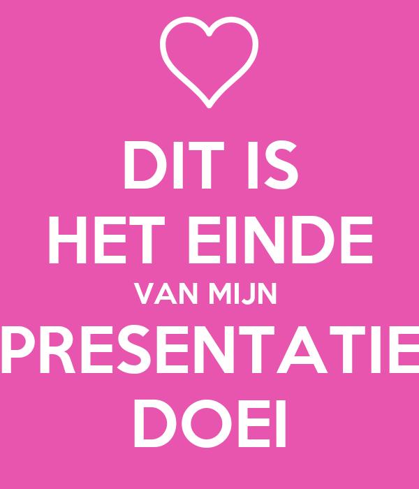Used Van For Sale >> DIT IS HET EINDE VAN MIJN PRESENTATIE DOEI Poster | mara | Keep Calm-o-Matic