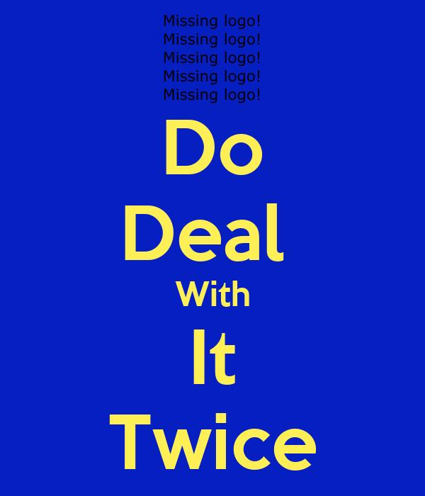 deal o deal