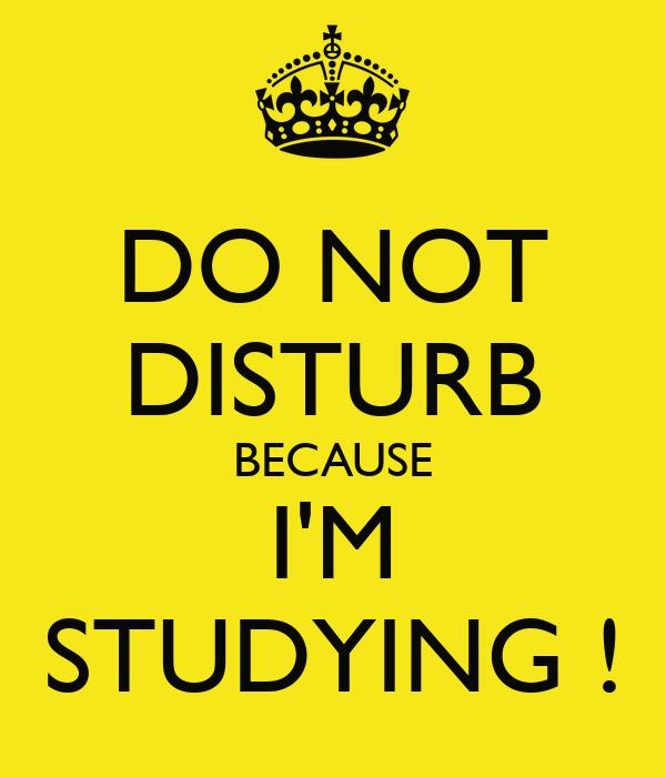Keep calm quotes for exams do not disturb because voltagebd Images