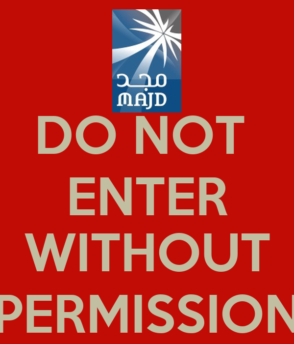 DO NOT ENTER WITHOUT PERMISSION Poster | JOHN | Keep Calm ...