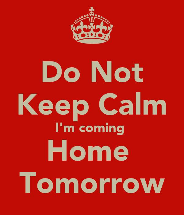Coming Home Tomorrow