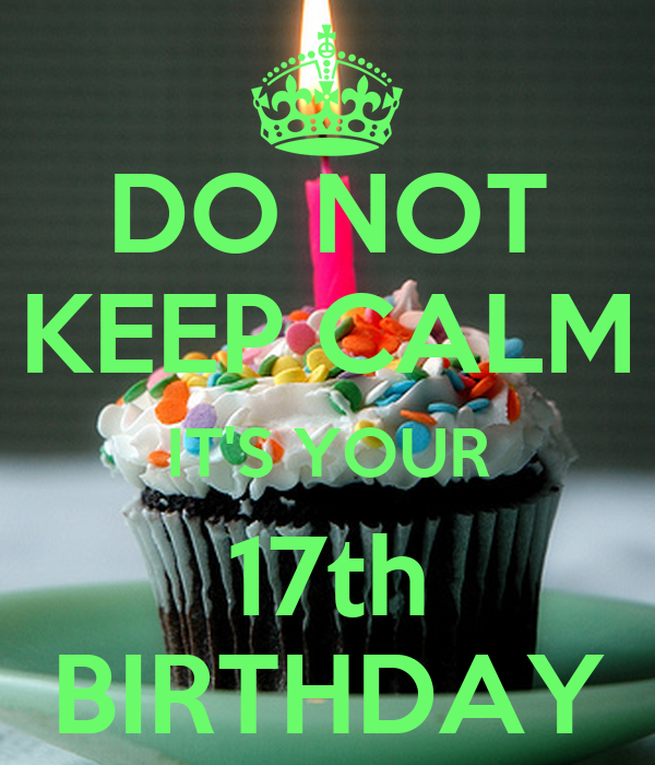 what to do for your 17th birthday