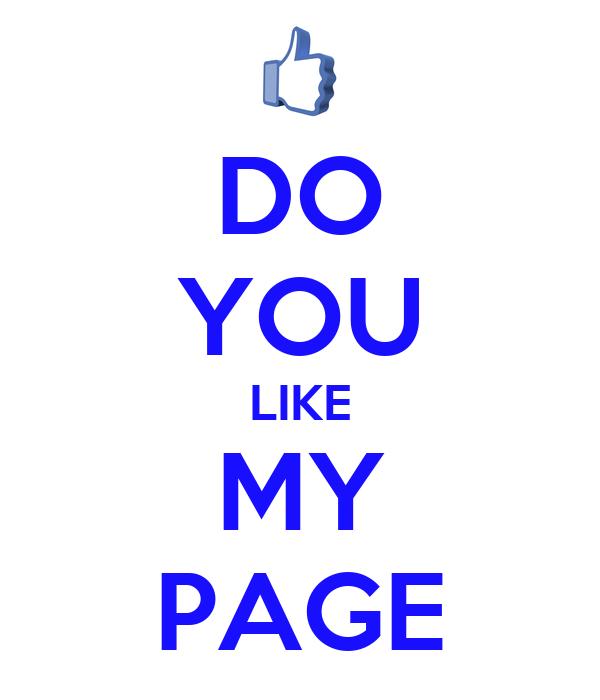Page Like Wallpaper do You Like my Page