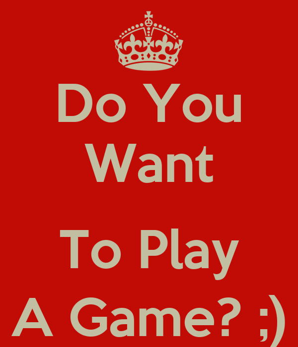 Do you want to play a game? | Euro Palace Casino Blog