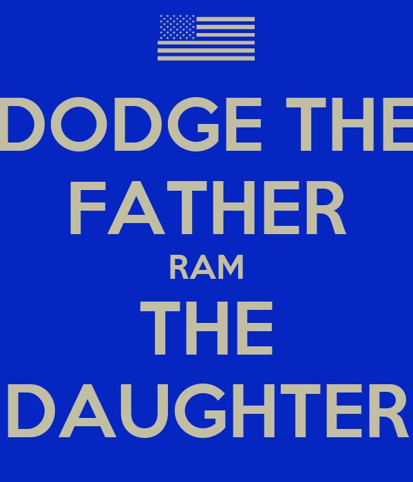 dodge  father ram  daughter poster alec  calm  matic